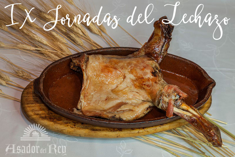 Jornadas Gastronómicas del Lechazo en El Asador del Rey