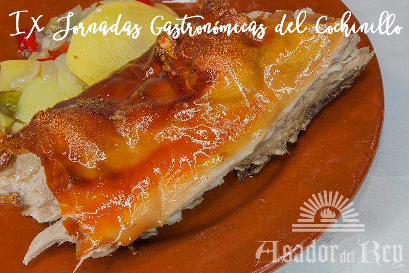 Jornadas Gastronómicas del Cochinillo asado en el Asador del Rey