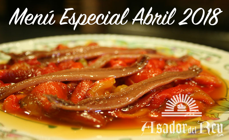 menú especial de Abril 2018 - Special April menu 2018