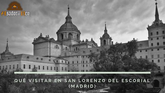 Qué visitar en San Lorenzo de El Escorial