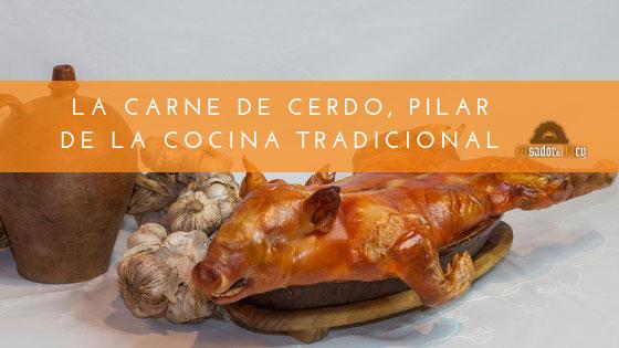 La carne de cerdo, pilar de la cocina tradicional