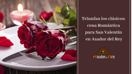 Cena Romántica en el Asador del Rey