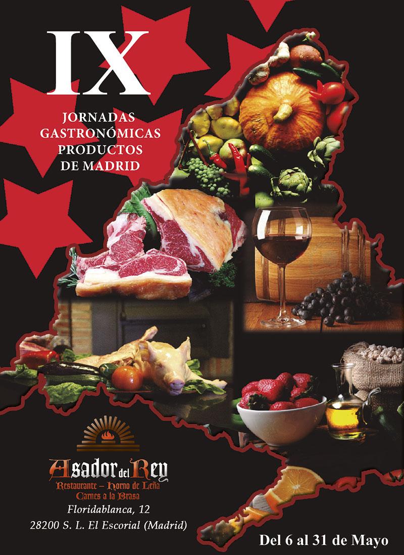 IX Jornadas Gastronómicas con Alimentos de Madrid en Asador del Rey del 6 al 31 de Mayo.